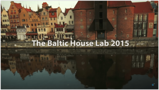 Baltic House Lab 2015 - relacja z wernisażu