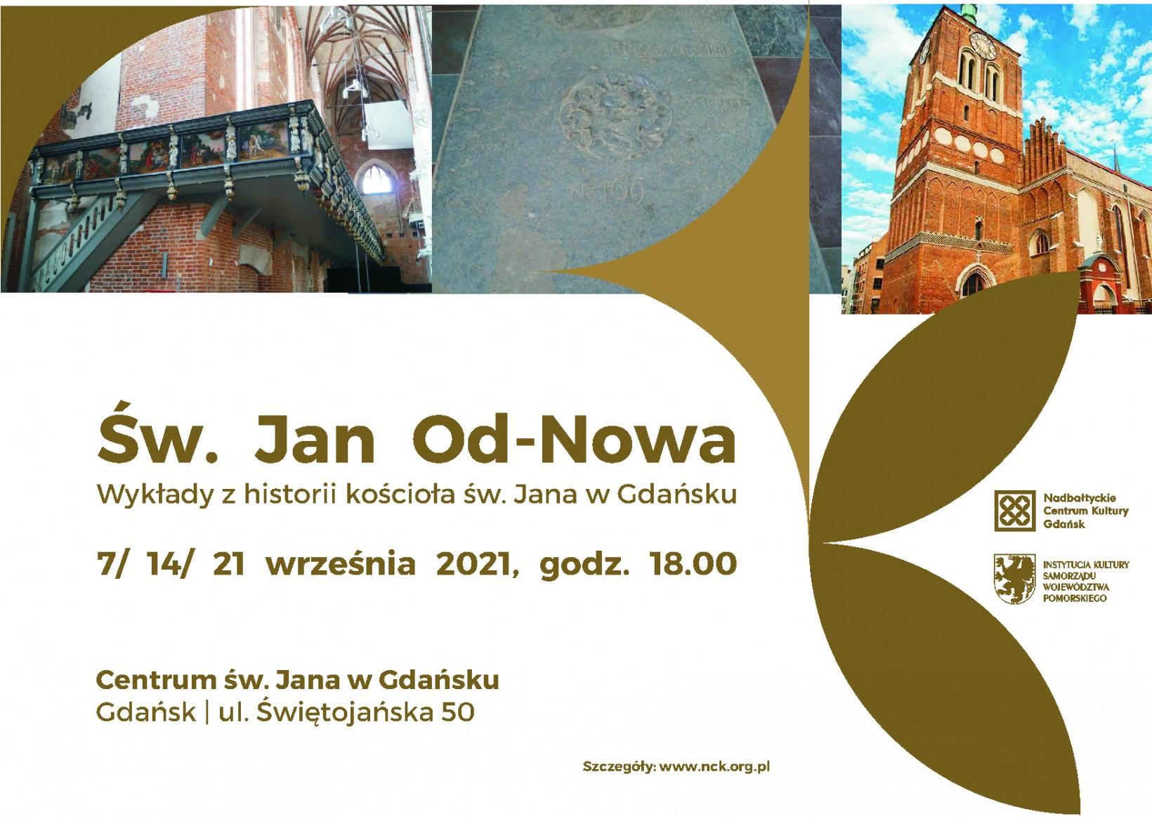 grafika zapowiadająca wykłady o historii kościoła św. Jana, zdjęcia empory, płyty nagrobnej i budynku z zewnątrz